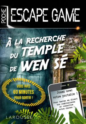 Escape game de poche - A la recherche du temple de Wen Se