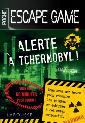 Escape game de poche  Alerte à Tchernobyl