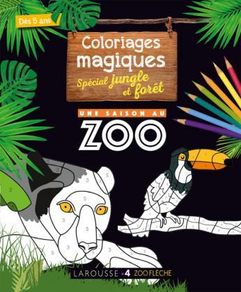 Coloriages magiques UNE SAISON AU ZOO, spécial jungle
