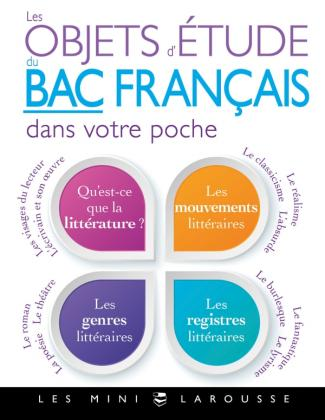 Les objets d'étude du bac de français dans votre poche