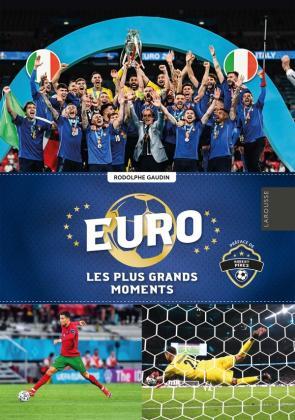 Euro 2021, les plus grands moments