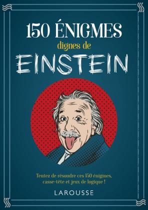 150 énigmes dignes de Einstein