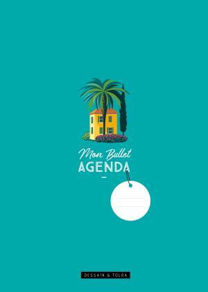 Mon Bullet Agenda 2021