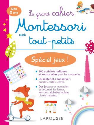 Mon grand cahier Montessori des tout-petits Spécial jeux