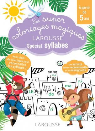 Les super coloriages magiques, spécial syllabes En route vers la lecture avec les Loulous