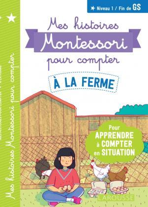Mes histoires Montessori pour compter -  A la ferme