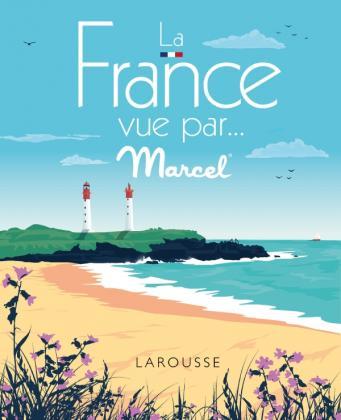 La France vue par MARCEL