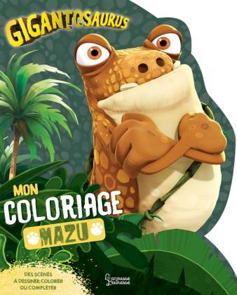 Gigantosaurus : Coloriages Mazu