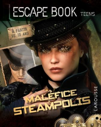 Escape book teens - Maléfice à Steampolis