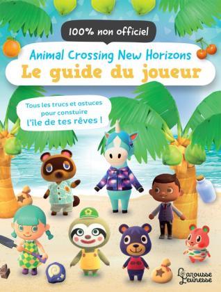 Animal Crossing New Horizons - Le guide du joueur