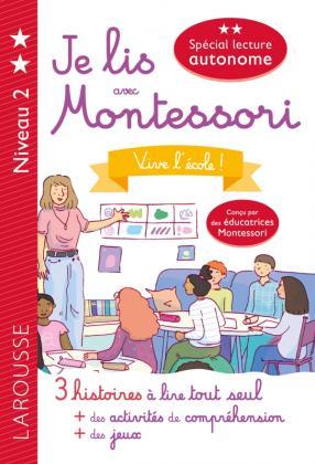 Je lis avec Montessori - niveau 2 - Vive l'école