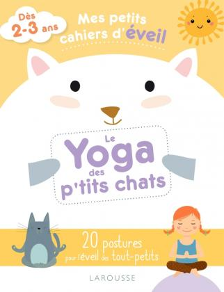 Mes petits cahiers d'éveil - Le yoga des petits chats