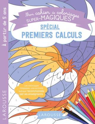 Coloriages magiques spécial premiers calculs