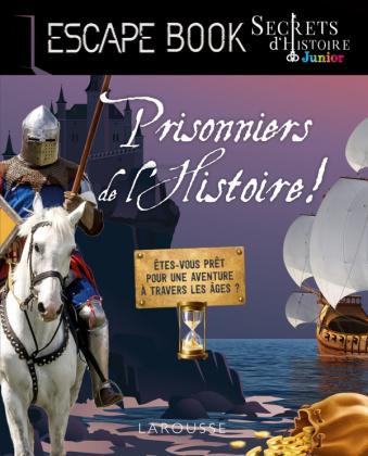 Escape book - Secrets d'histoire Junior