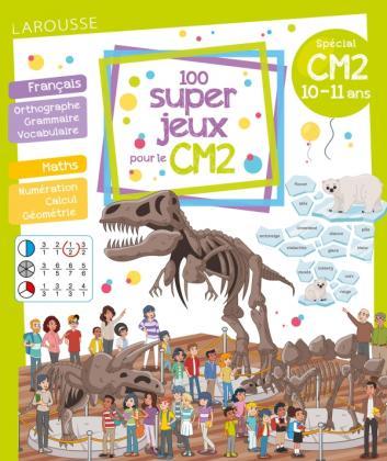 100 super jeux pour le CM2