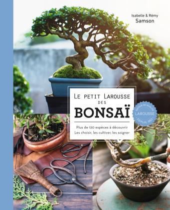 Le Petit Larousse des bonsaï