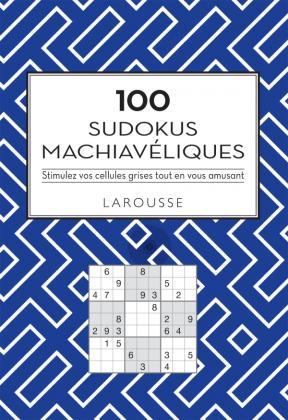 100 Sudokus machiavéliques
