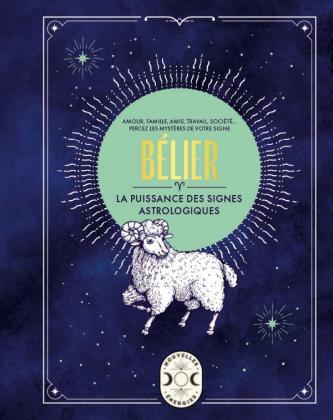 Bélier, la puissance des signes astrologiques