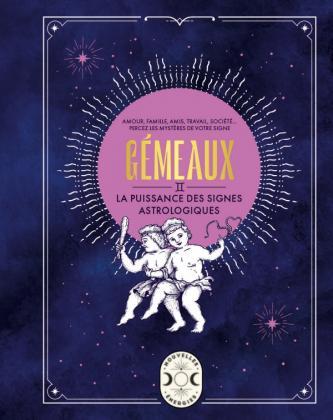 Gémeaux, la puissance des signes astrologiques