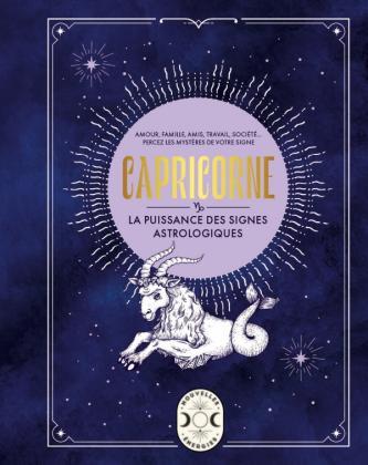 Capricorne, la puissance des signes astrologiques