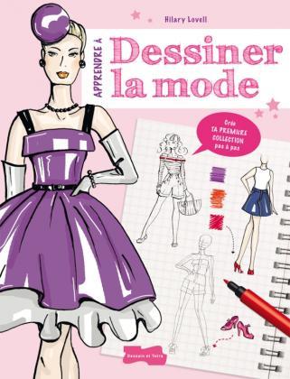 Apprendre à dessiner la mode
