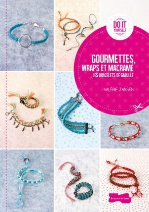 Les bracelets de Gabulle - Macramé, Wraps et gourmettes