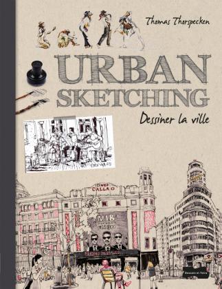 Urban Sketching - Dessiner la ville