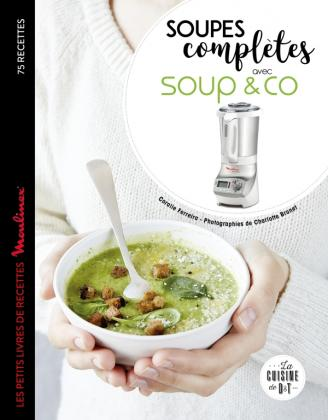 Soupes complètes avec Soup & co