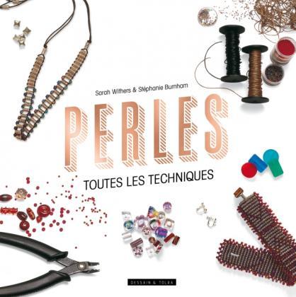 Perles , toutes les techniques