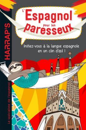 L'espagnol pour les paresseux