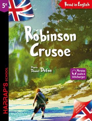 Robinson Crusoé - Daniel Defoe - 5e