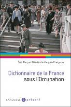 Dictionnaire de la France sous l'Occupation