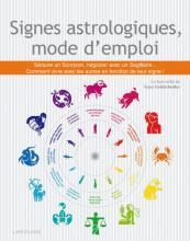 Signes astrologiques, mode d'emploi