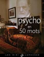 La psycho en 50 mots