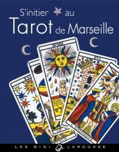 S'initier au Tarot de Marseille