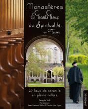 Monastères et hauts lieux de spiritualité