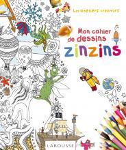 Mon cahier de dessins zinzins