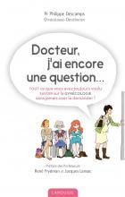 Docteur j'ai encore une question