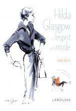 hilda glasgow ou l'esprit de la mode