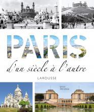 Paris d'un siècle à l'autre