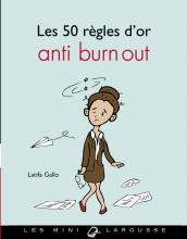 Les 50 règles d'or anti burn-out