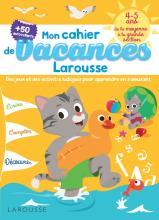 Cahier de jeux de vacances Larousse 4-5 ans