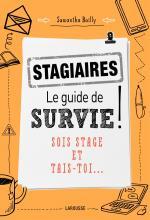 Stagiaires : le guide de survie