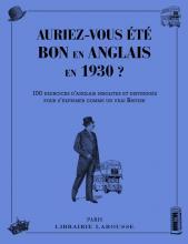 Auriez-vous été bon en anglais en 1930 ?