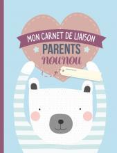 Cahier de liaison parents-nounou