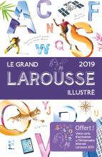 Le grand Larousse illustré 2019