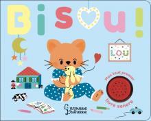 Mon tout premier livre sonore - Bisou !