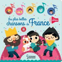 Mes plus belles chansons de France