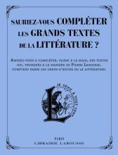 Saurez-vous compléter les grands textes de la littérature ?