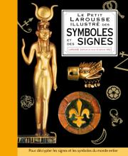 Petit Larousse illustré des symboles et des signes